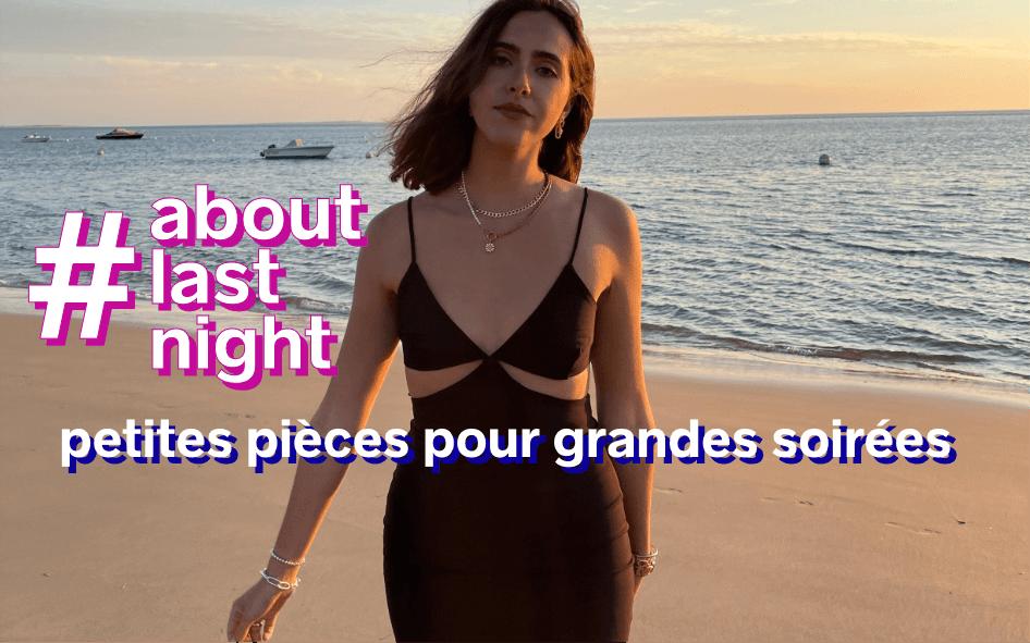 About last night- Petites pièces pour grandes soirées - Pimkie