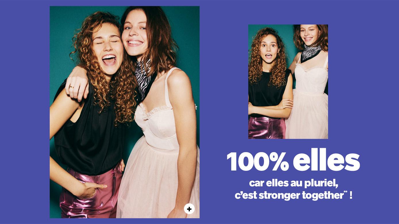 100% ELLES, car elle au pluriel, c'est stronger together !